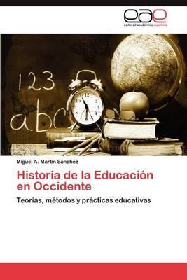 Historia de La Educacion En Occidente