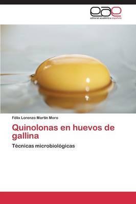 Quinolonas En Huevos de Gallina