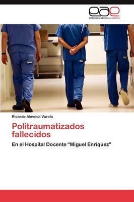Politraumatizados Fallecidos