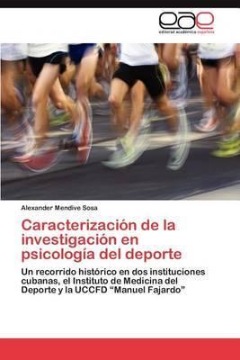 Caracterizacion de La Investigacion En Psicologia del DePorte