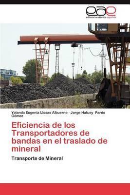 Eficiencia de Los Transportadores de Bandas En El Traslado de Mineral