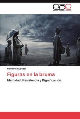 Figuras En La Bruma