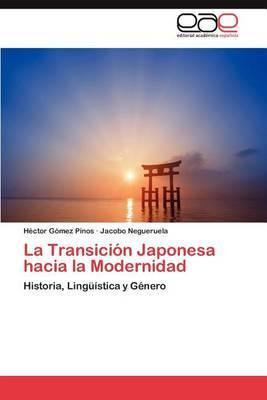 La Transicion Japonesa Hacia La Modernidad
