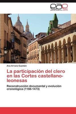 La Participacion del Clero En Las Cortes Castellano-Leonesas