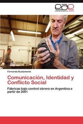 Comunicacion, Identidad y Conflicto Social