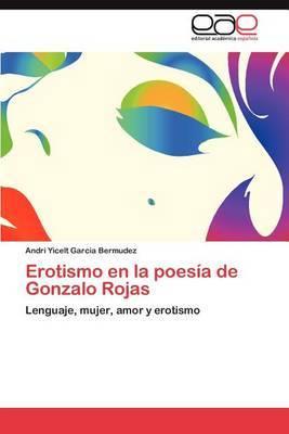 Erotismo En La Poesia de Gonzalo Rojas