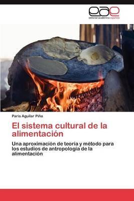 El Sistema Cultural de La Alimentacion