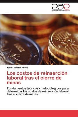Los Costos de Reinsercion Laboral Tras El Cierre de Minas