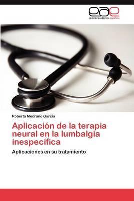 Aplicacion de La Terapia Neural En La Lumbalgia Inespecifica