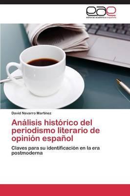 Analisis Historico del Periodismo Literario de Opinion Espanol