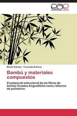 Bambu y Materiales Compuestos