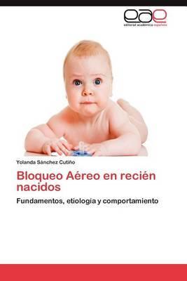 Bloqueo Aereo En Recien Nacidos