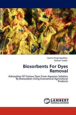 Biosorbents for Dyes Removal