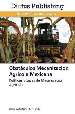 Obstaculos Mecanizacion Agricola Mexicana