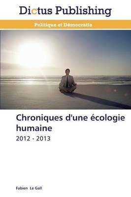 Chroniques D'Une Ecologie Humaine