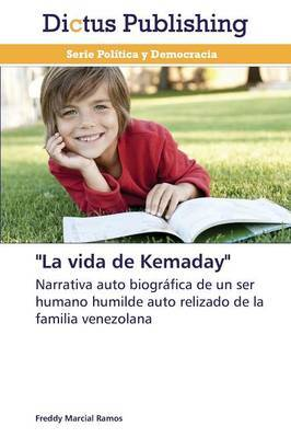 La Vida de Kemaday