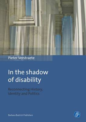 In the Shadow of Disability: Reconnecting History, Identity and Politics