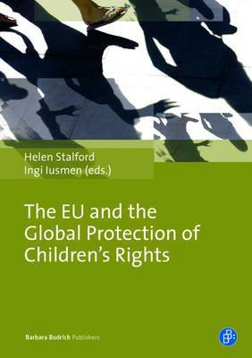 The EU as a Children's Rights Actor: Law, Policy and Structural Dimensions