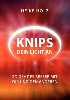 Knips Dein Licht an