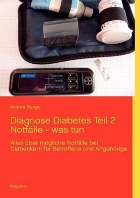 Diagnose Diabetes Teil 2 Notf Lle - Was Tun