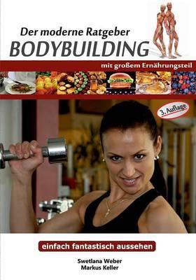Der Moderne Ratgeber Bodybuilding