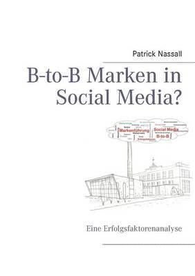 B-To-B Marken in Social Media?