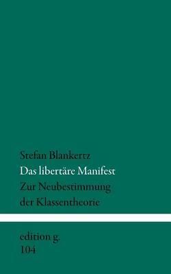 Das Libert Re Manifest