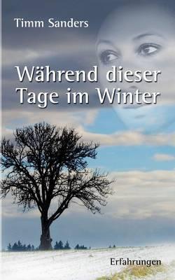 Wahrend Dieser Tage Im Winter