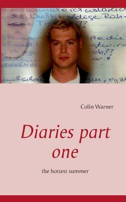 Diaries Part One