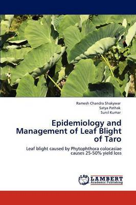 Epidemiology and Management of Leaf Blight of Taro