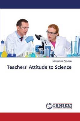 Teachers' Attitude to Science