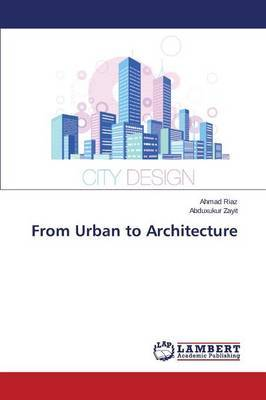 From Urban to Architecture