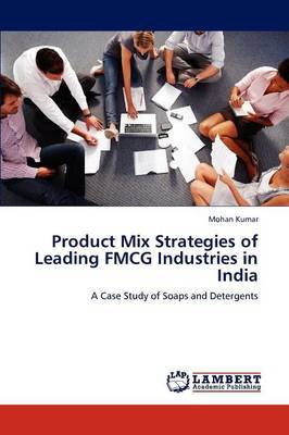 Product Mix Strategies of Leading Fmcg Industries in India
