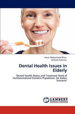Dental Health Issues in Elderly