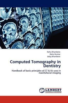Computed Tomography in Dentistry