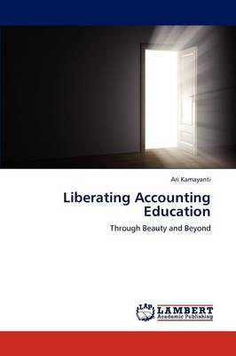 Liberating Accounting Education