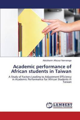 Academic Performance of African Students in Taiwan