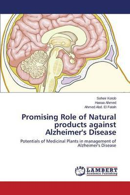 Promising Role of Natural Products Against Alzheimer's Disease