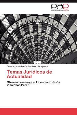 Temas Juridicos de Actualidad