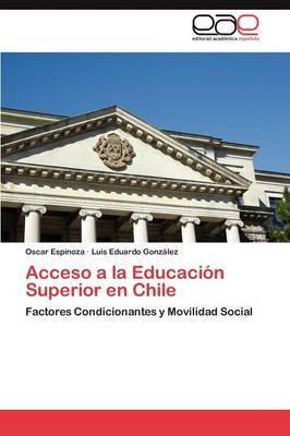Acceso a la Educacion Superior En Chile