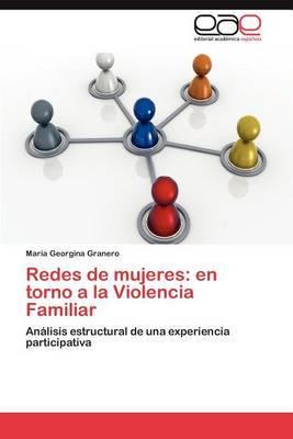 Redes de Mujeres: En Torno a la Violencia Familiar