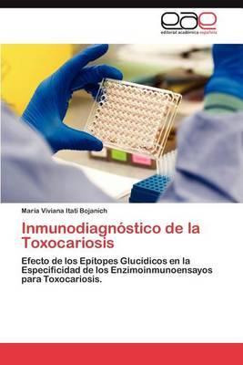 Inmunodiagnostico de La Toxocariosis