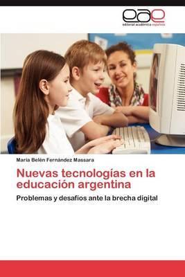 Nuevas Tecnologias En La Educacion Argentina