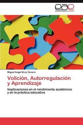 Volicion, Autorregulacion y Aprendizaje