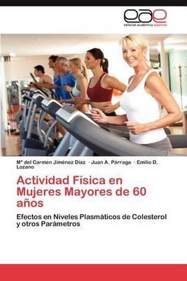 Actividad Fisica En Mujeres Mayores de 60 Anos