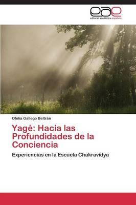 Yage: Hacia Las Profundidades de La Conciencia