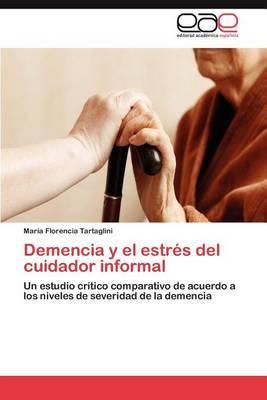 Demencia y El Estres del Cuidador Informal