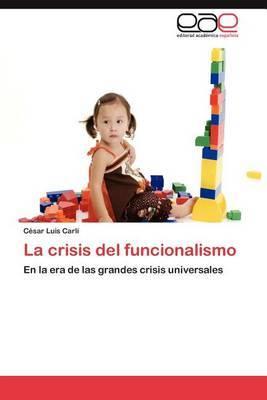 La Crisis del Funcionalismo