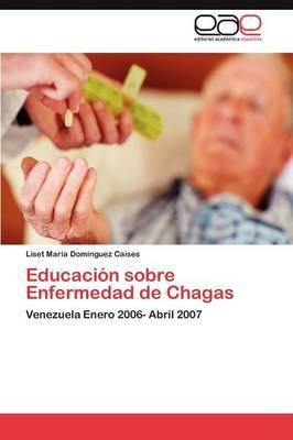 Educacion Sobre Enfermedad de Chagas