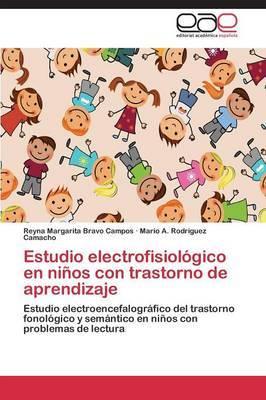 Estudio Electrofisiologico En Ninos Con Trastorno de Aprendizaje